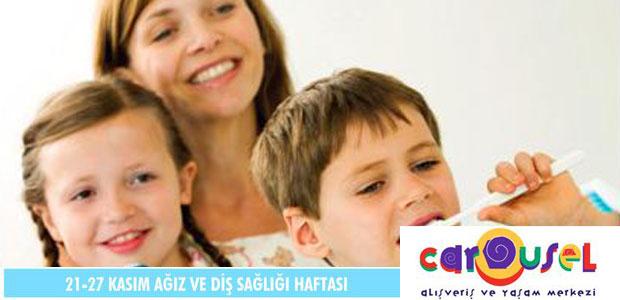 Ücretsiz Etkinlik: Ağız Ve Diş Sağlığı Haftası Etkinlikleri Carousel Alışveriş Merkezi'nde