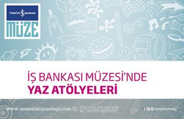 Türkiye İş Bankası Müzesi Ücretsiz Yaz Çocuk Atölyeleri