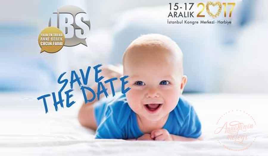 Anne bebek çocuk fuarı İBS Fuar 15-17 Aralık'da İstanbul Kongre Merkezi Harbiye'de