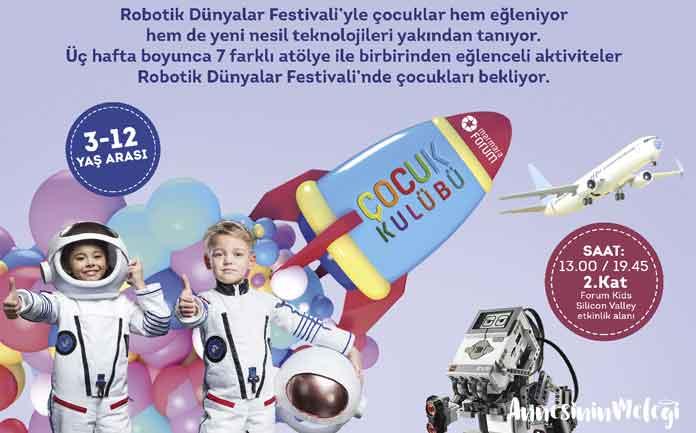 Robotik Dünyalar Festivali'yle çocuklar hem eğleniyor hem de yeni nesil teknolojileri yakından tanıyor. Üç hafta boyunca 7 farklı atölye ile birbirinden eğlenceli aktiviteler Robotik Dünyalar Festivali'nde çocukları bekliyor.