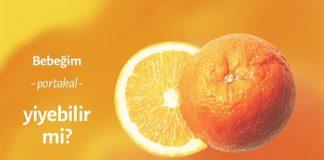 Portakal bebeklere ne zaman verilir?